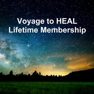 Voyage To HEAL Lifetime Membership (Online Access)